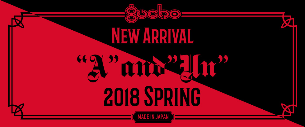 """Gucho 2018 Spring「""""A"""" and"""" Un""""」Collection NEW RELEASE"""